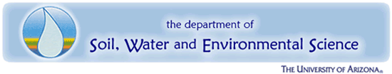 The Department of Soil, Water, and Environmental Science - University of Arizona